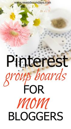 Want to grow your traffic through Pinterest group boards? Check out this list of awesome group boards for mom bloggers