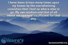 #abrahamlincoln #overwhelmed #wisdom #conviction #inspiration #fb
