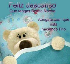 Buenas noches corazón Good Night Cards, Good Night Messages, Good Night Wishes, Good Night Sweet Dreams, Night Quotes, Good Morning Quotes, Teddy Bear Pictures, Morning Thoughts, Spanish Memes