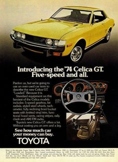 "A full size color 1974 advertisement for the Toyota Celica GT. Featured in yellow, an up close photo of car's front and interior. Detailing 5 speed gear box and other standards. ""Introducing the '74 C  http://www.pierceytoyota.com"