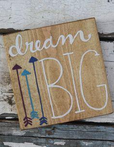 Dream Big Wood Sign on Etsy