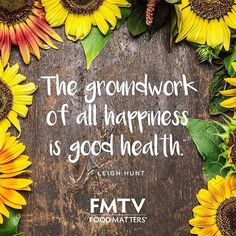 Good health is the groundwork of all happiness, we couldn't agree more!  #FMTV #FMTVofficial #FoodMatters #Health #Wellness #Nutrition #Nourish #Documentary #Film #Stream #Media #Learn #Educate #Inspire #Live #Love #Healthy #Inspiration #Organic #Beauty #Healthyeating #healthyliving #food #Foodie #foodphotography #natural #Healthychoices #realfood