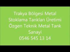 Havsa İpsala Keşan Ayçiçek Yağ Tankı Stoklama Tank Üreticileri 05465451314 - YouTube Youtube, Metal, Music, Istanbul, Musica, Musik, Metals, Muziek, Music Activities