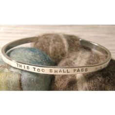 """This Too Shall Pass"" Sterling Cuff from Toby and Max Jewelry Jewelry Box, Jewlery, Jewelry Accessories, Fashion Accessories, Do It Yourself Jewelry, Bangles, Bracelets, Look Cool, Just In Case"