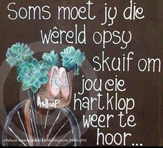 afrikaans quotes oulike * afrikaans quotes + afrikaans quotes liefde + afrikaans quotes oulike + afrikaans quotes christelik + afrikaans quotes tieners + afrikaans quotes sarkasties + afrikaans quotes goeie more + afrikaans quotes liefde diep Cute Quotes, Words Quotes, Qoutes, Nice Sayings, Evening Greetings, Excellence Quotes, Afrikaanse Quotes, Goeie More, Inspirational Words Of Wisdom