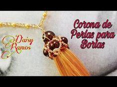 Corona de perlas y Cristales para Borlas, Curso Básico Vídeo 8 - YouTube