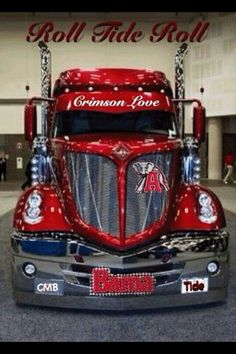 Crimson Tide Truck.!! That's what I'm TALKN ABOUT!! ROLL FREEKIN TIDE!!