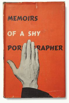 Kenneth Patchen, Memoirs of a Shy Pornographer, New Directions, 1945 Graphic Design Typography, Graphic Design Illustration, Book Cover Design, Book Design, Beautiful Book Covers, Cool Books, Album Book, Vintage Books, Vintage Cards