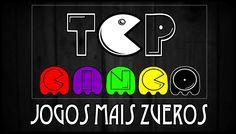 Top 5 - Jogos Mais Zueros