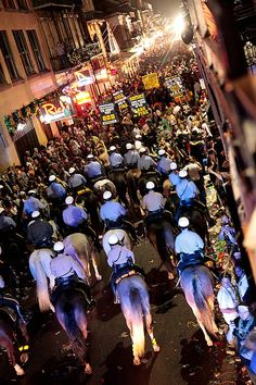 End of Mardi Gras.  At exactly 12am on the Wednesday after Mardi Gras (Ash Wednesday), mounted NOPD march thru the French Quarter to clear out revelers, making way for the street cleaners.
