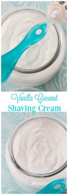 Vanilla Coconut Shaving Cream. Skip using shaving cream that dries your skin out, this Vanilla Coconut Shaving Cream is homemade and perfect