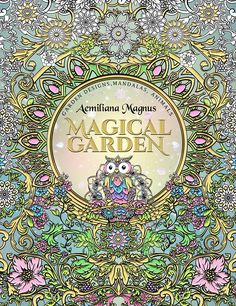 New adult coloring book Magical Garden - Enter the mysterious gates to the Magical Garden that will sweep you away in the inky adventure.  #coloring book #coloringbook #adultcoloringbook #drawing #illustration #fantasyart #aemilianamagnus #coloring