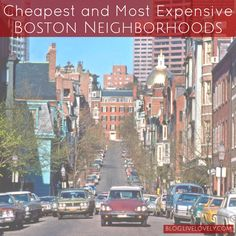 Boston is a beautiful city full of unique places and activities. If you're thinking about moving to Boston, make sure you read about the cheapest and most expensive Boston neighborhoods before you move!