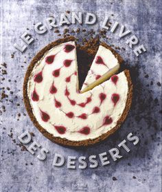 Le grand livre des desserts