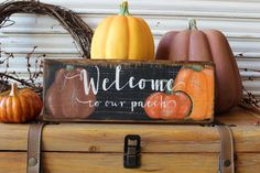Fall Decor Wood Sign, Welcome Sign, Welcome to our Patch Sign, Pumpkin Patch Wood Sign, Rustic Primitive Sign, AutumnDecor Sign HandPainted by TinSheepShop on Etsy