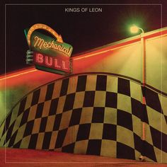 Mechanical Bull (Deluxe Version) by Kings of Leon on Apple Music