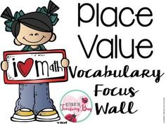 Place Value Vocabulary Focus Wall