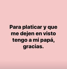 Girly Quotes, Fact Quotes, Me Quotes, Say Say Say, Blackpink Memes, Love Phrases, Caption Quotes, Sarcasm Humor, Spanish Quotes