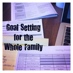 Goal Setting for the Whole Family