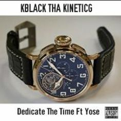 Stream KblackThaKineticG DedicateTheTime ft Yose Da Rapper by KineticWorldWide from desktop or your mobile device Rapper, Accessories, Jewelry Accessories