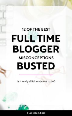 12 Misconceptions About Being A Full Time Blogger | Ever wondered what full time bloggers get up to in their day-to-day life? Have a giggle at a few of the funny things I've learnt over my time on the job! | Full Time Blogger, Full Time Entrepreneur, Work