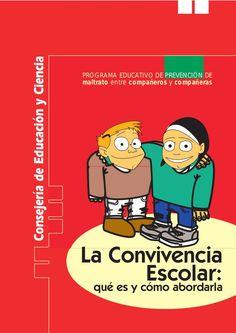 La Convivencia Escolar: qué es y cómo abordarla. Rosario Ortega Social Integration, Character Education, Child Life, School Counseling, Happy Kids, Teacher Resources, Bullying, Psychology, Parenting