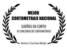 NÚMERO 2: SI YO FUERA MARILYN, de JC Falcón, gana el premio al Mejor Cortometraje Nacional en el XI certamen Sueños en Corto, celebrado en Logroño. #Digital104FilmDistribution