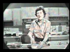 Julia Child making crepes. A fascinating woman. Like a tornado in a kitchen.