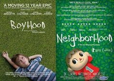 Coming soon: Boyhood/Neighborhood