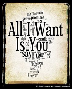 Hey, I found this really awesome Etsy listing at http://www.etsy.com/listing/119330099/all-i-want-is-you-u2-word-art-8x10-word