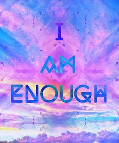 I am enough Art Print