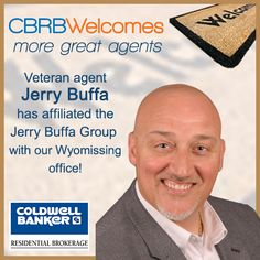 Please welcome veteran agent Jerry Buffa and his Jerry Buffa Group - they have affiliated with our Wyomissing Office!