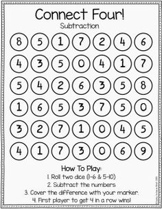 Subtraction connect four. Roll two dice (1-6 and 5-10), subtract the numbers, cover the difference with a marker. First player to get 4 in a row wins.                                                                                                                                                                                 More