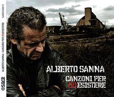 Canzoni per (R)esistere -  Alberto Sanna