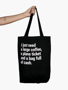 just need a large coffee, a plane ticket and a bag full of cash. A handmade cotton tote bag with a big pocket and a lanyard for your keys!A handmade cotton tote bag with a big pocket and a lanyard for your keys! Travel Tote, Travel Gifts, Cotton Tote Bags, Reusable Tote Bags, Best Tote Bags, Road Trip, Give It To Me, Purses, Pocket