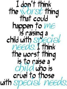 I have always felt this way, but being in OT has really opened up my eyes. And I have a baby cousin that was born blind, and I hope he never has to go through getting torchered!!!