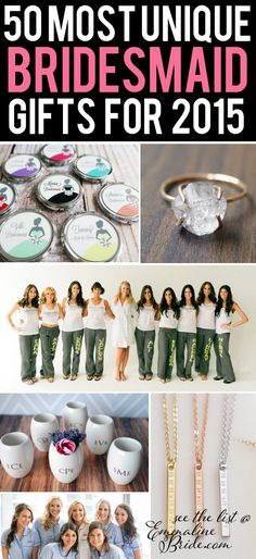 50 Most Unique Bridesmaid Gift Ideas for 2015 | http://emmalinebride.com/gifts/bridesmaid-gift-ideas-2015/