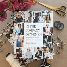 """""""In the Company of Women: Inspiration and Advice from over 100 Makers, Artists, and Entrepreneurs"""""""