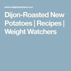 Dijon-Roasted New Potatoes   Recipes   Weight Watchers