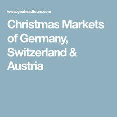 Christmas Markets of Germany, Switzerland & Austria