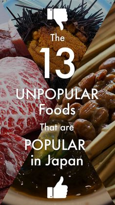 Pin now for later! 13 unpopular foods that are popular in japan. Japanese food.