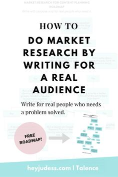 how to do market research by writing for a real audience | content planning | market research roadmap | google keyword planning