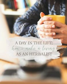 A Day In The Life: How I Make A Living As An Herbalist | Growing Up Herbal | Curious about how herbalist make a living? Here's how I'm doing it! You see, I wanted to become a herbalist for a variety of different reasons, and those reasons outweighed what I thought a herbalist really was.