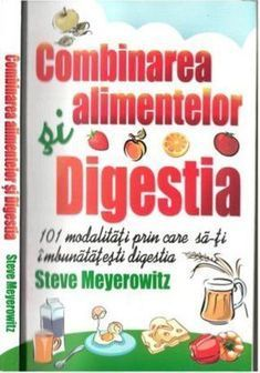 Comb in Area Alimentelor Si Digestia - Steve Meyerowitz Stevia, Good Books, Food, Diet, Meal, Essen, Hoods, Great Books, Meals