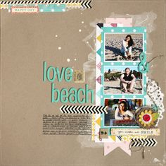 #papercraft #scrapbook #layout    Love the beach by evapizarrov at @Studio_Calico
