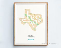 Dallas, Texas print  Features a map of the city, and the wording Dallas estd.1856. As you place your order, please mention in the comments any