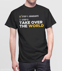 This funny graduation t-shirt, with inspirational quote makes a great graduation gift for high school or college grads. It even makes a really cute gift for kin