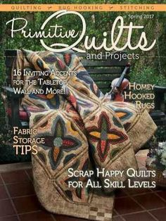 Primitive Quilts and Projects Magazine — Spring 2017 скачать бесплатно