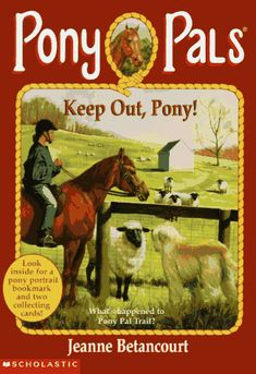 Keep Out, Pony! (Pony Pals #12) by Jeanne Betancourt