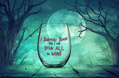 I Solemnly Swear that I Will Drink All the Wine, Harry Potter Gift, Unique Gift for Potter Fan, Harry Potter Wine Glass, Solemnly Swear